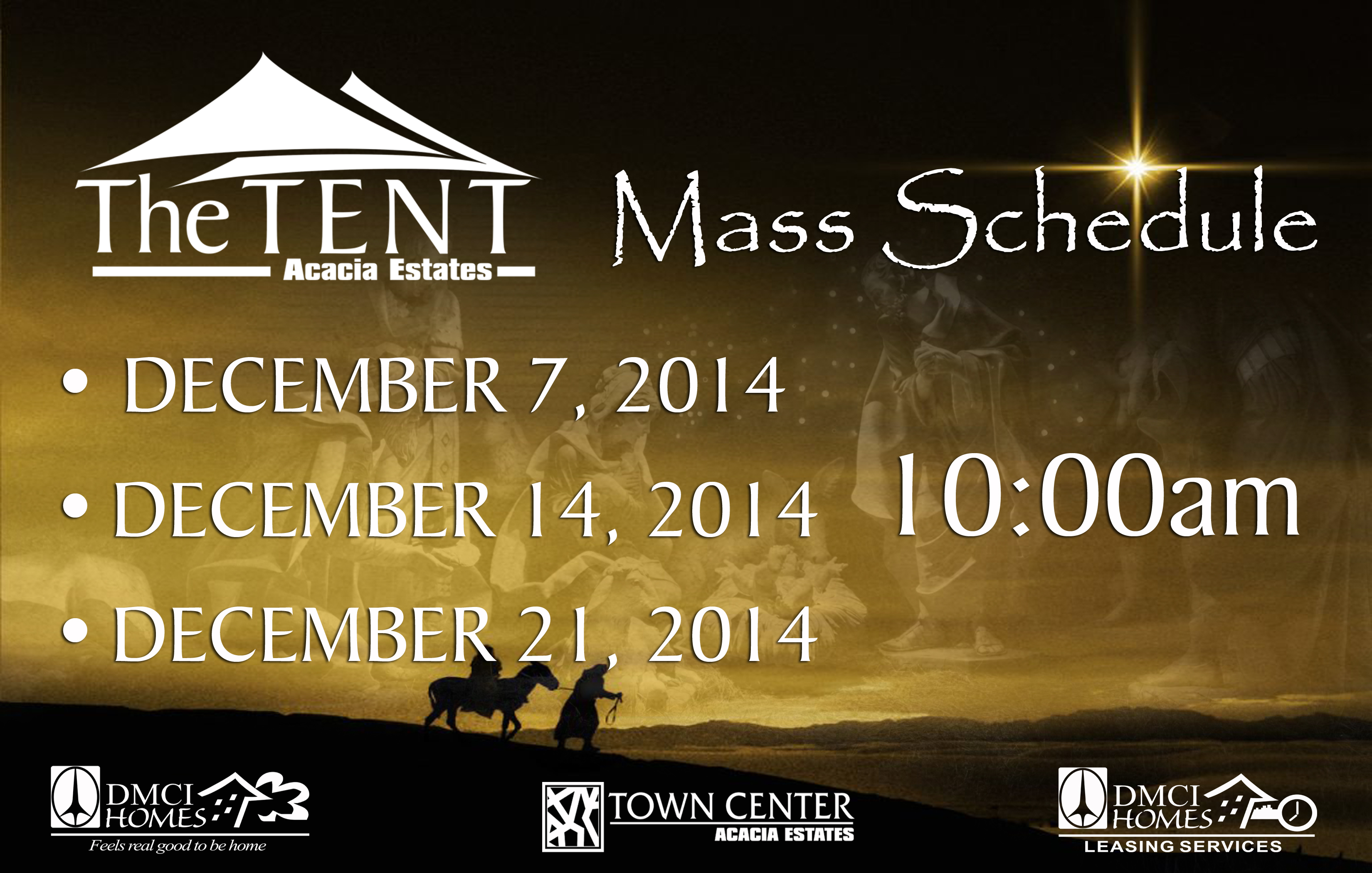 The Tent - Mass Schedule